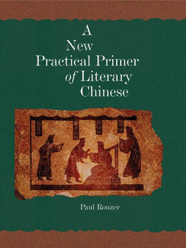 9780674022690: A New Practical Primer of Literary Chinese (Harvard East Asian Monographs)