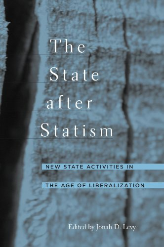9780674022775: The State after Statism - New State Activities in the Age of Liberalization