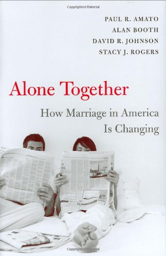 9780674022812: Alone Together: How Marriage in America Is Changing
