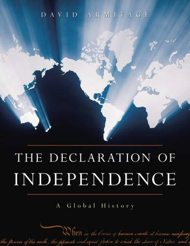 9780674022829: The Declaration of Independence: A Global History