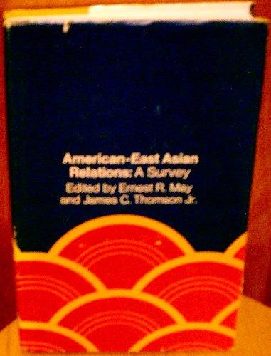 American-East Asian Relations: A Survey (Harvard Studies: Burton F. Beers,