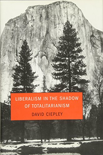 9780674022966: Liberalism in the Shadow of Totalitarianism