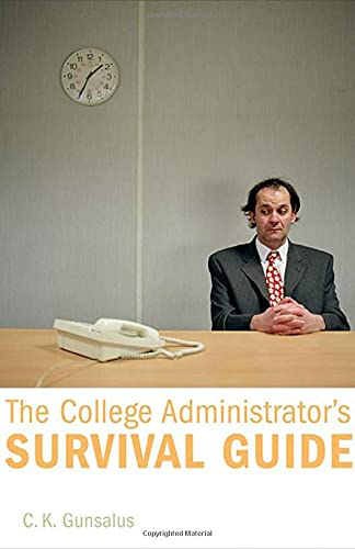 9780674023154: The College Administrator's Survival Guide