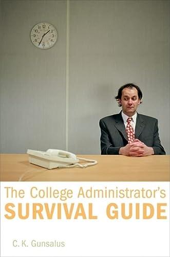 The College Administrator' Survival Guide