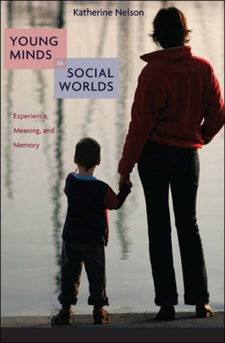 9780674023352: Young Minds in Social Worlds: Experience, Meaning, And Memory