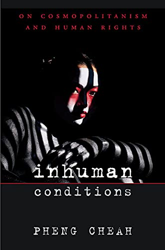 9780674023949: Inhuman Conditions: On Cosmopolitanism and Human Rights