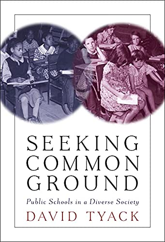 9780674024205: Seeking Common Ground: Public Schools in a Diverse Society