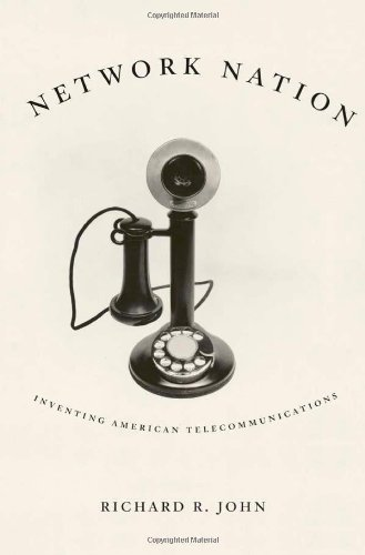9780674024298: Network Nation: Inventing American Telecommunications