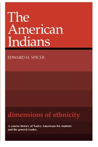 Dimensions of Ethnicity: The American Indians (Belknap Press)