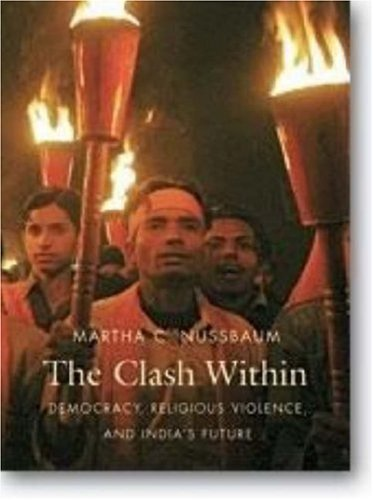 9780674024823: The Clash Within: Democracy, Religious Violence, and India's Future
