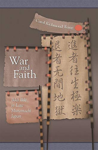 9780674025097: War and Faith: Ikko Ikki in Late Muromachi Japan