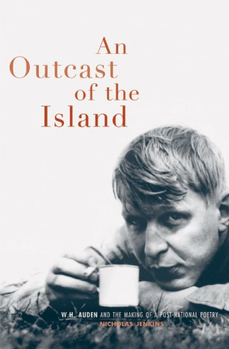 9780674025226: Outcast of the Island: W. H. Auden and the Regeneration of England