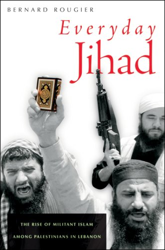 9780674025295: Everyday Jihad: The Rise of Militant Islam among Palestinians in Lebanon