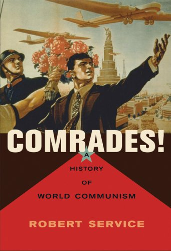 9780674025301: Comrades! A History of World Communism (OBEEI)