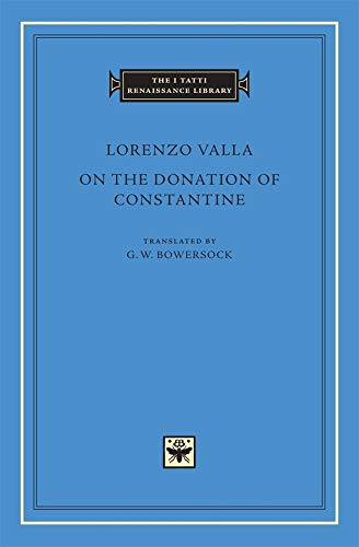 9780674025332: On the Donation of Constantine (The I Tatti Renaissance Library)