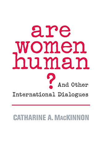 9780674025554: Are Women Human?: And Other International Dialogues