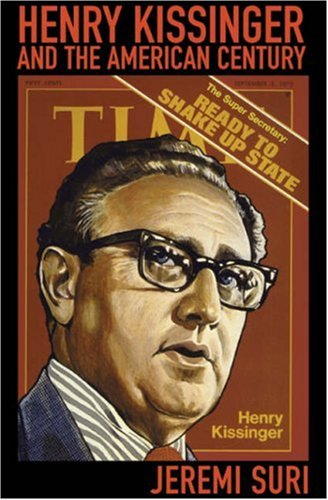 9780674025790: Henry Kissinger and the American Century