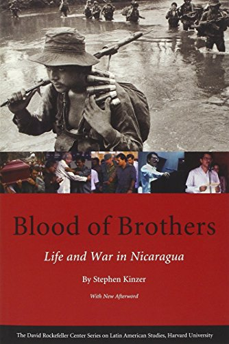 9780674025936: Blood of Brothers: Life and War in Nicaragua, With New Afterword (Series on Latin American Studies)