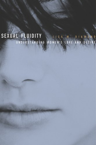 9780674026247: Sexual Fluidity: Understanding Women's Love and Desire