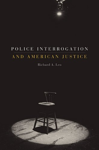9780674026483: Police Interrogation and American Justice