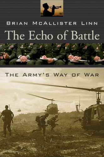 9780674026513: The Echo of Battle: The Army's Way of War