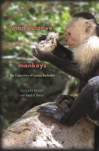 9780674026643: Manipulative Monkeys: The Capuchins of Lomas Barbudal