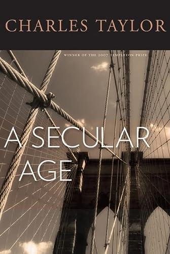 9780674026766: A Secular Age