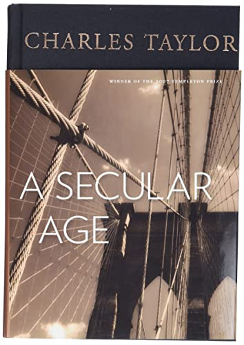 A Secular Age (Hardcover): Charles Taylor