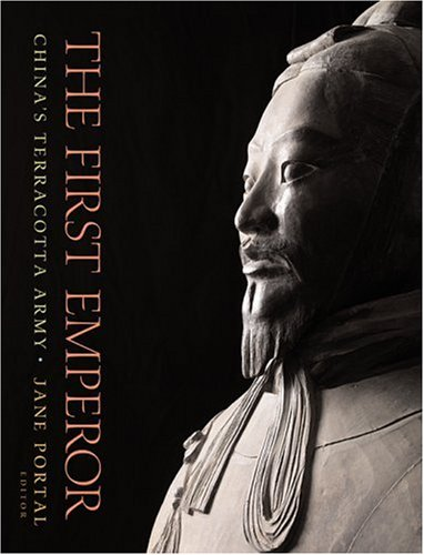 9780674026971: The First Emperor: China's Terracotta Army