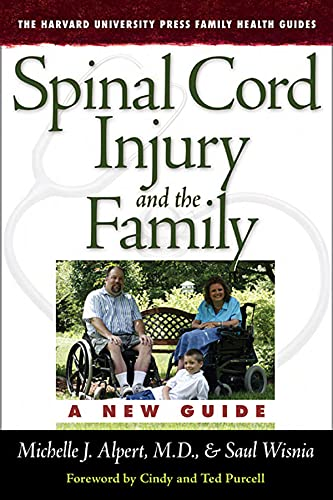 9780674027152: Spinal Cord Injury and the Family: A New Guide (The Harvard University Press Family Health Guides)