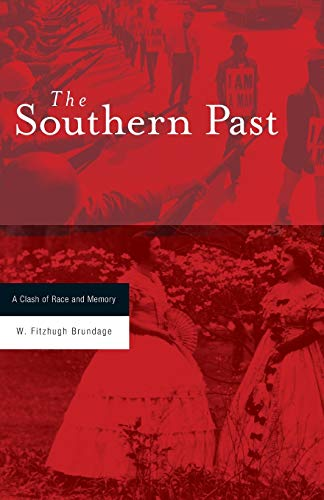 9780674027213: The Southern Past: A Clash of Race and Memory