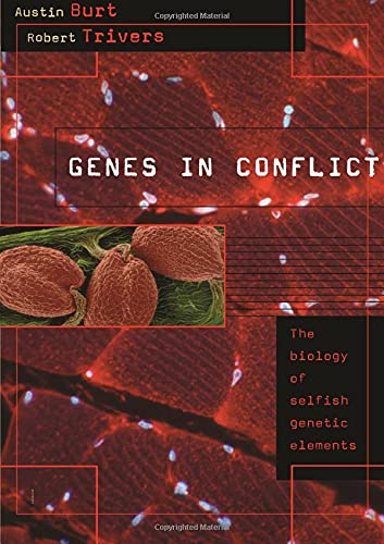 9780674027220: Genes in Conflict: The Biology of Selfish Genetic Elements