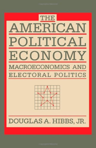 9780674027350: The American Political Economy: Macroeconomics and Electoral Politics in the United States