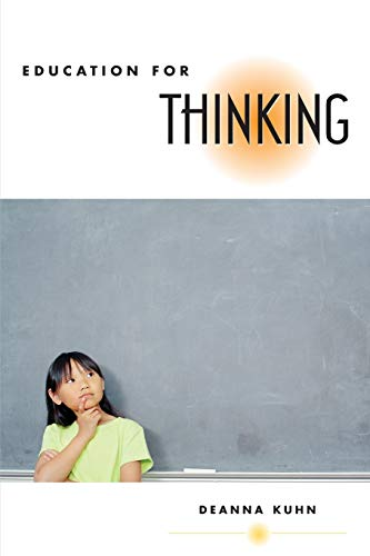 9780674027459: Education for Thinking