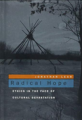 9780674027466: Radical Hope: Ethics in the Face of Cultural Devastation