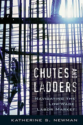9780674027534: Chutes and Ladders: Navigating the Low-Wage Labor Market
