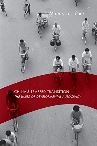 9780674027541: China's Trapped Transition: The Limits of Developmental Autocracy