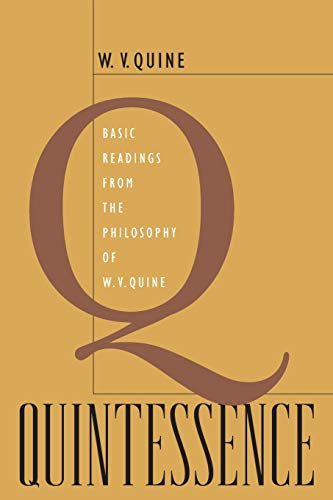 9780674027558: Quintessence: Basic Readings from the Philosophy of W. V. Quine