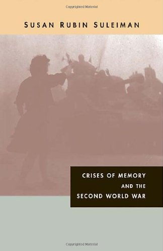 9780674027626: Crises of Memory and the Second World War