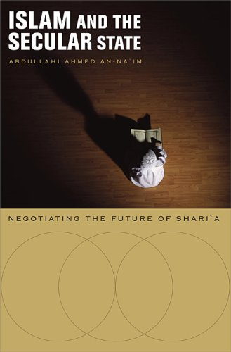 9780674027763: Islam and the Secular State: Negotiating the Future of Shari`a