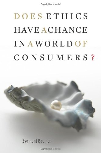 9780674027800: Does Ethics Have a Chance in a World of Consumers? (Institute for Human Sciences Vienna Lecture)
