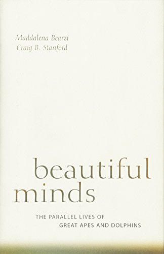 9780674027817: Beautiful Minds: The Parallel Lives of Great Apes and Dolphins