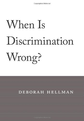 9780674027978: When Is Discrimination Wrong?