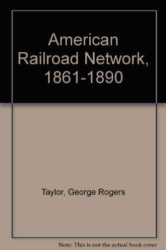 9780674028005: American Railroad Network, 1861-1890