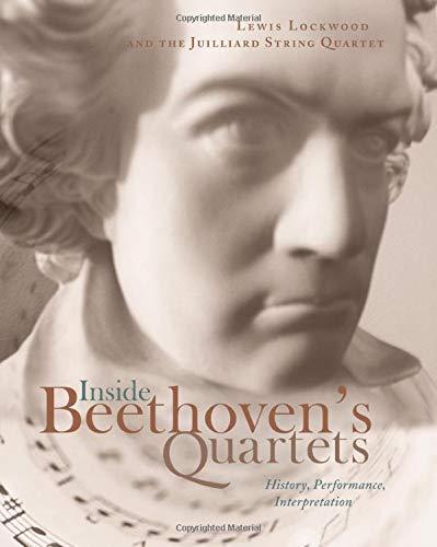 9780674028098: Inside Beethoven's Quartets: History, Performance, Interpretation