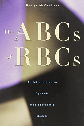 9780674028142: The ABCs of RBCs: An Introduction to Dynamic Macroeconomic Models