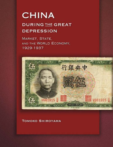 9780674028319: China during the Great Depression: Market, State, and the World Economy, 1929-1937 (Harvard East Asian Monographs)