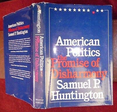 9780674030206: American Politics: The Promise of Disharmony
