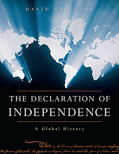 9780674030329: The Declaration of Independence: A Global History