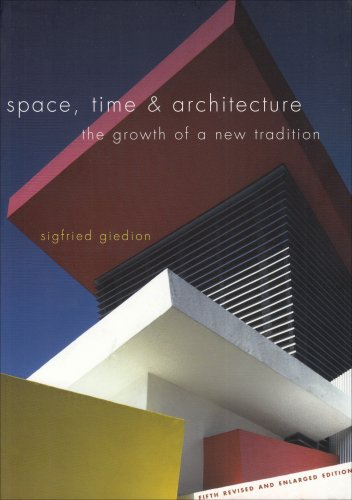 9780674030473: Space, Time and Architecture: The Growth of a New Tradition, Fifth Revised and Enlarged Edition (The Charles Eliot Norton Lectures)